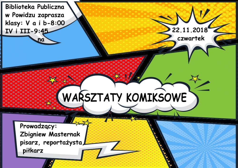 Warsztaty Komiskowe Ze Zbigniewem Masternakiem Biblioteka Publiczna Gminy Powidz